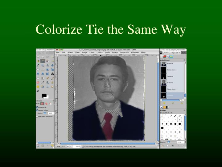Colorize Tie the Same Way