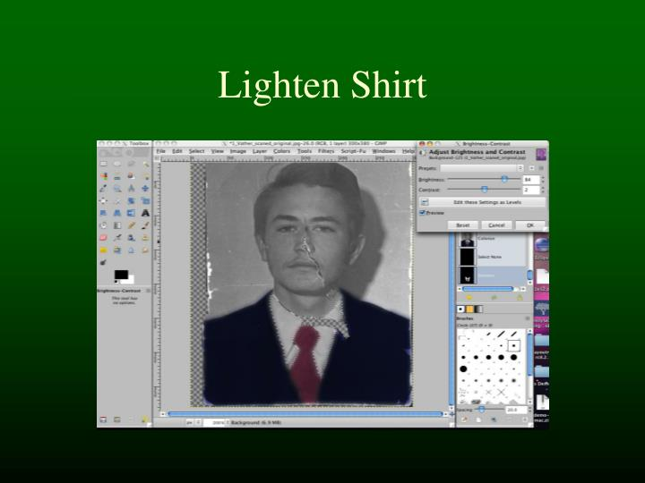 Lighten Shirt