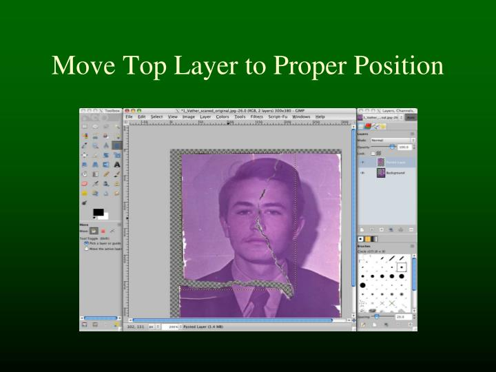 Move Top Layer to Proper Position