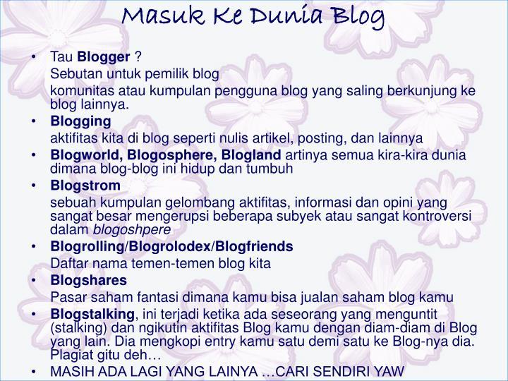Masuk Ke Dunia Blog