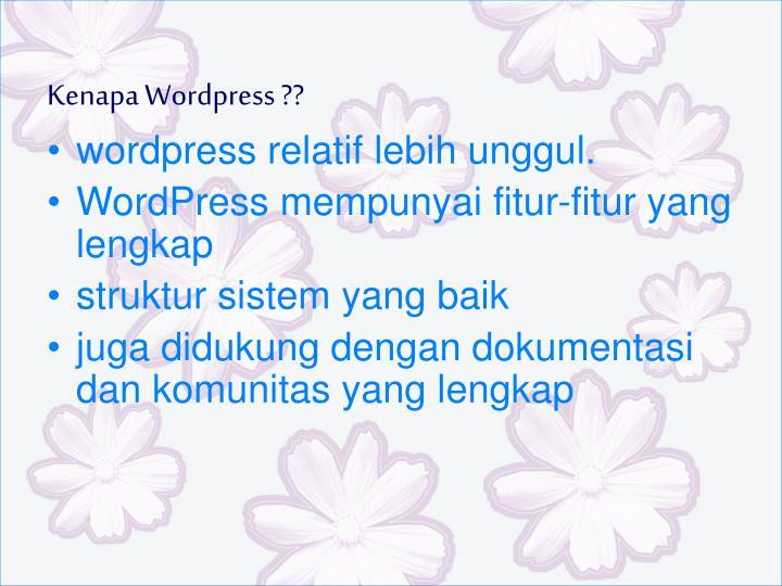 Kenapa Wordpress ??