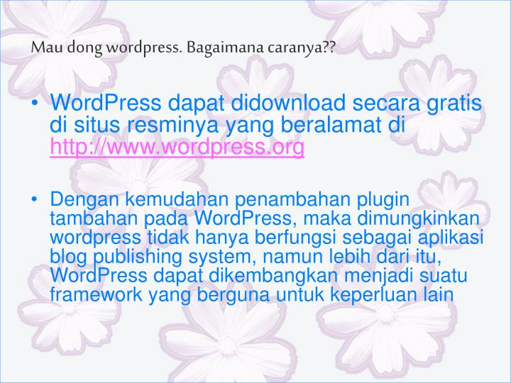 Mau dong wordpress. Bagaimana caranya??