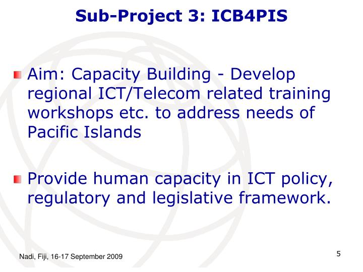 Sub-Project 3: ICB4PIS