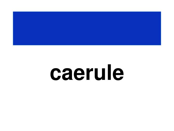 caerule