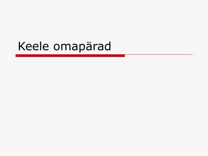 Keele omapärad