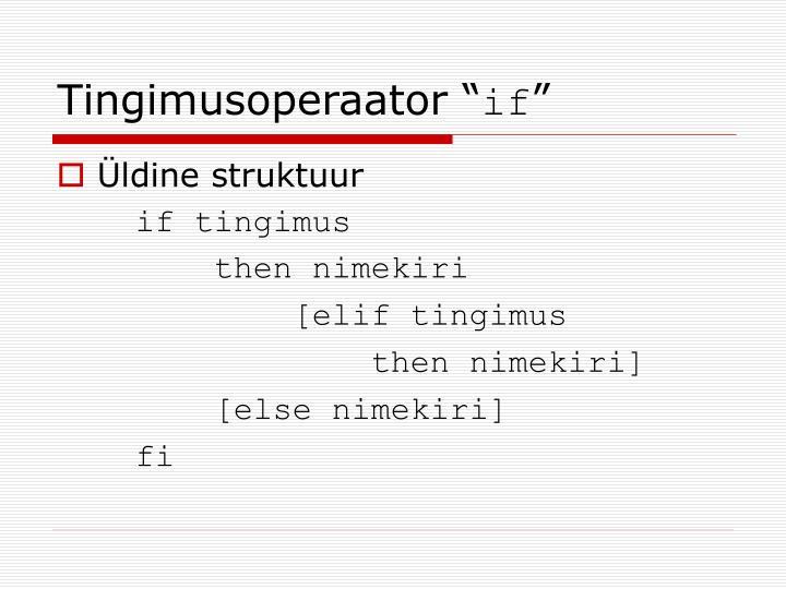 """Tingimusoperaator """""""