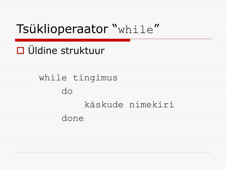 """Tsüklioperaator """""""