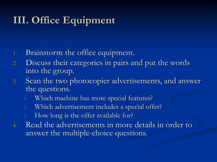 III. Office Equipment