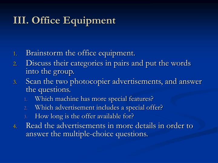 III. Office Equipment
