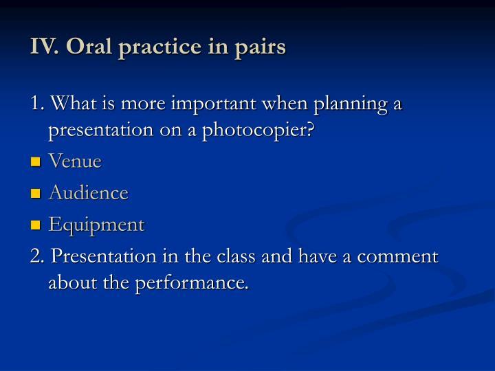 IV. Oral practice in pairs