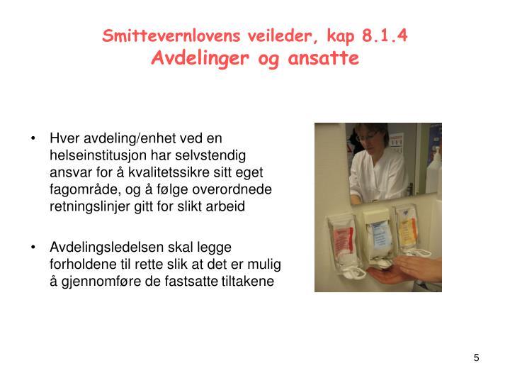 Smittevernlovens veileder, kap 8.1.4