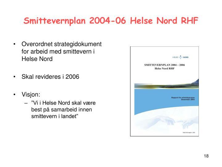Smittevernplan 2004-06 Helse Nord RHF