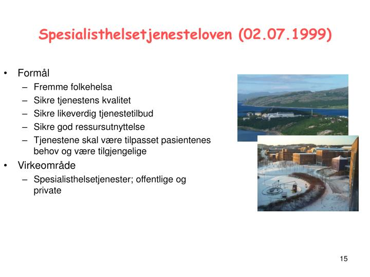 Spesialisthelsetjenesteloven (02.07.1999)