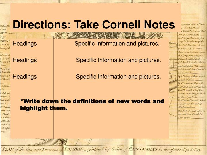 Directions: Take Cornell Notes