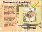 shakespearean advertising