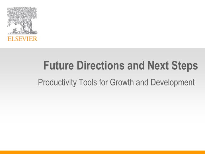 Future Directions and Next Steps