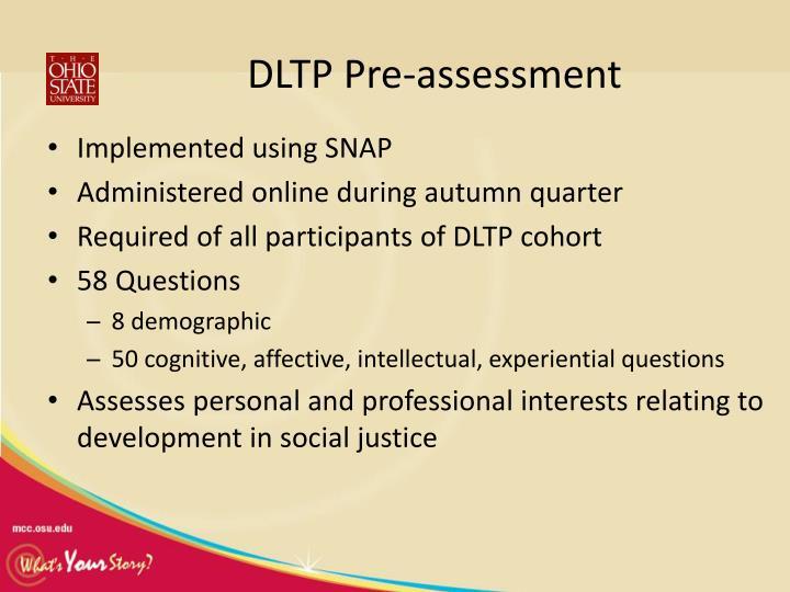 DLTP Pre-assessment