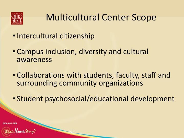 Multicultural Center Scope