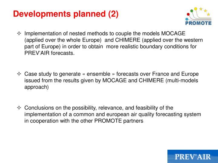 Developments planned (2)