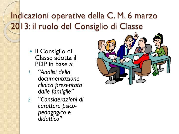 Indicazioni operative della C. M. 6 marzo 2013: il ruolo del Consiglio di Classe