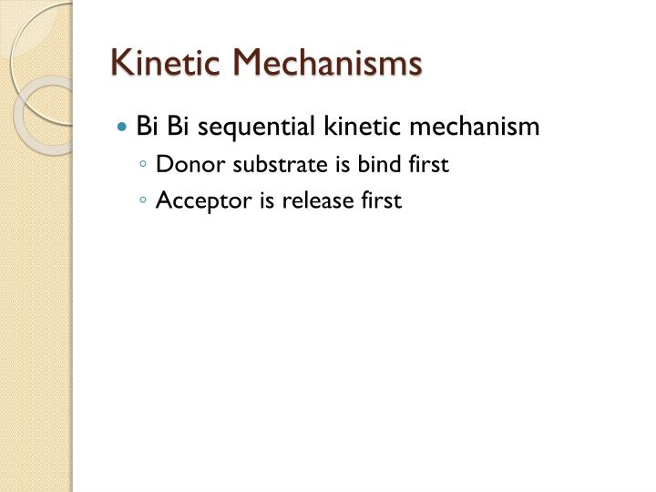 Kinetic Mechanisms