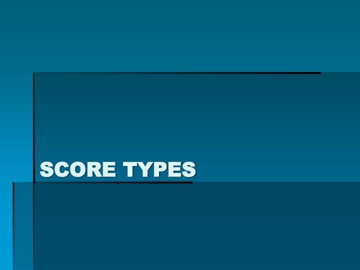 Score Types