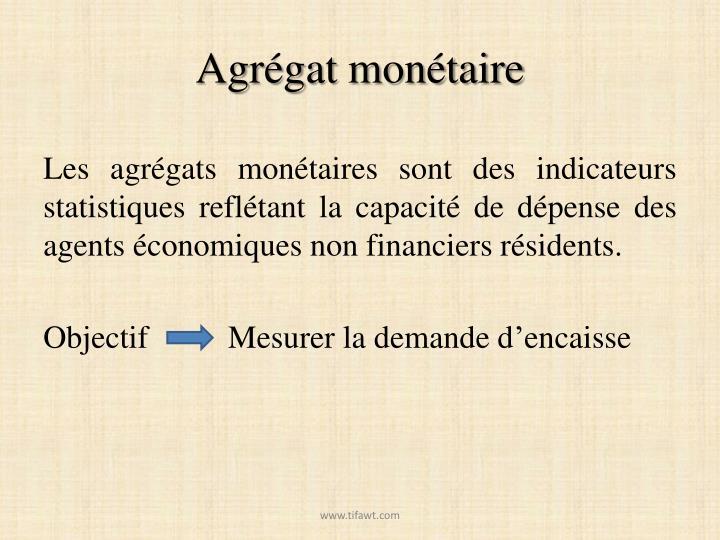 Agrégat monétaire