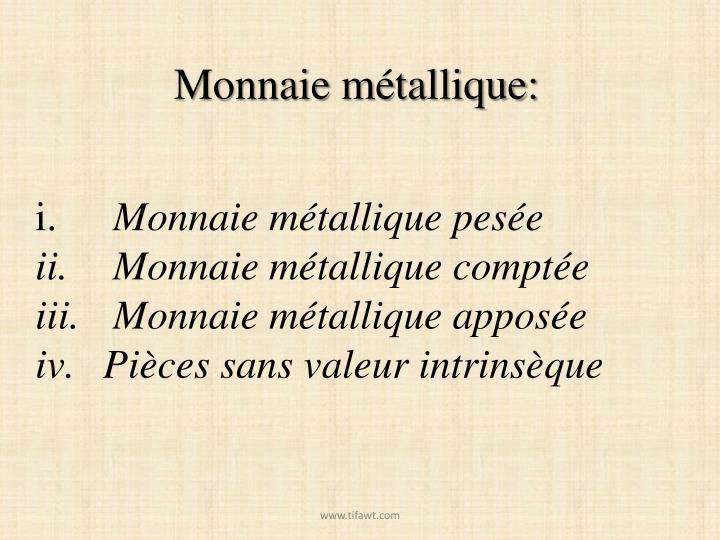 Monnaie métallique: