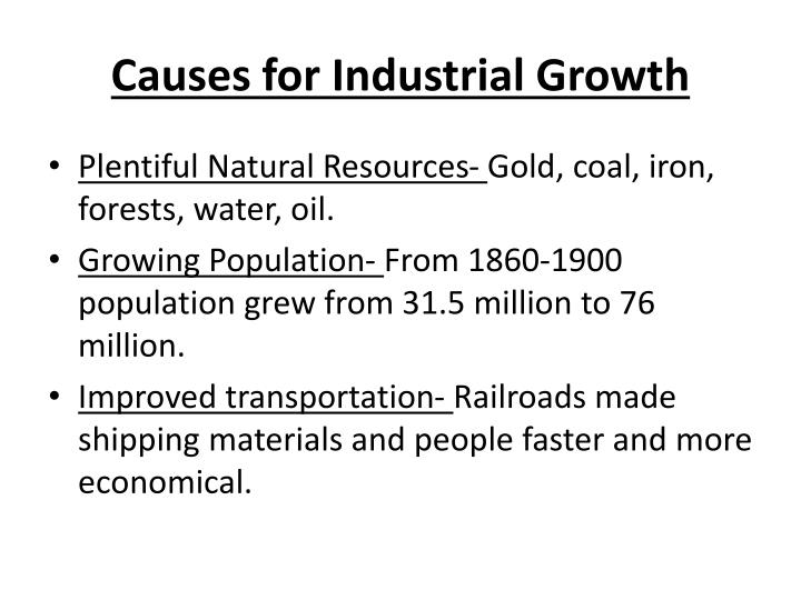 Causes for industrial growth
