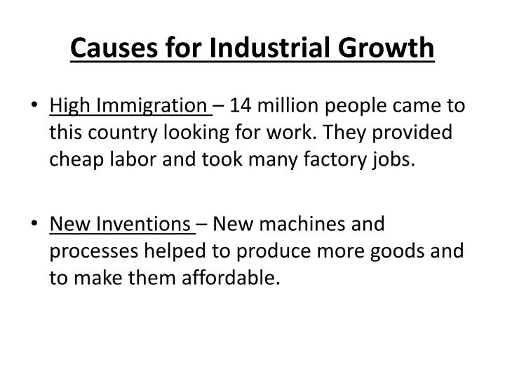 Causes for industrial growth1