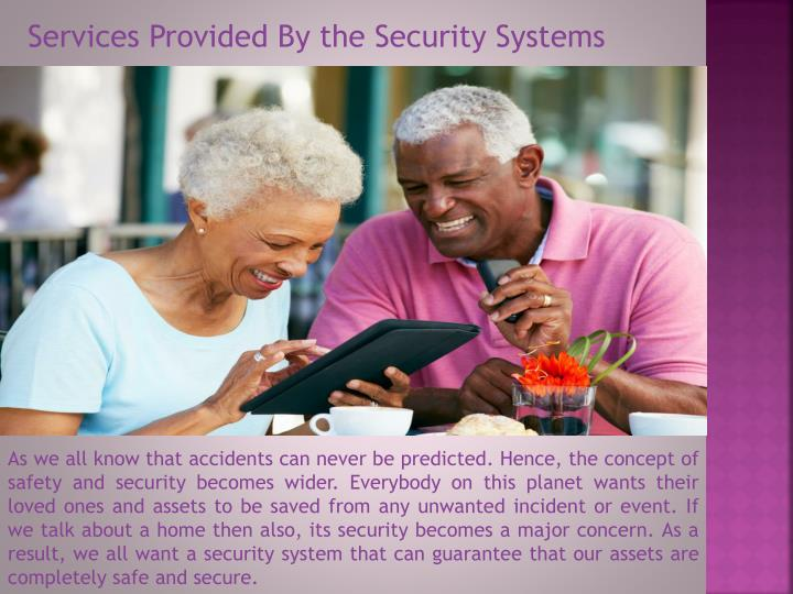 Services Provided By the Security Systems