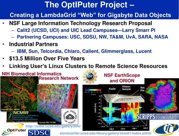 The OptIPuter Project –