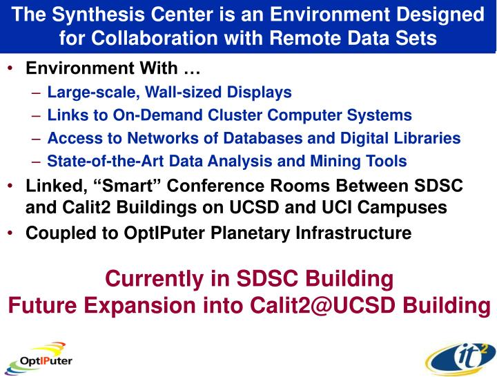 The Synthesis Center is an Environment Designed for Collaboration with Remote Data Sets