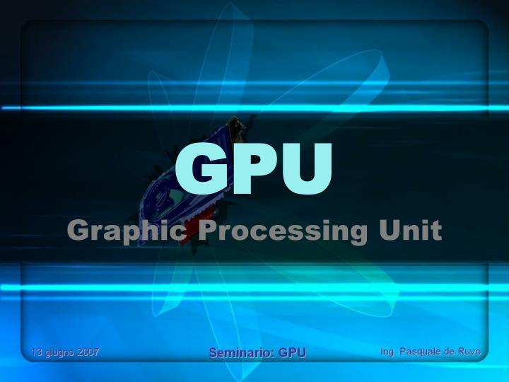 graphic processing unit