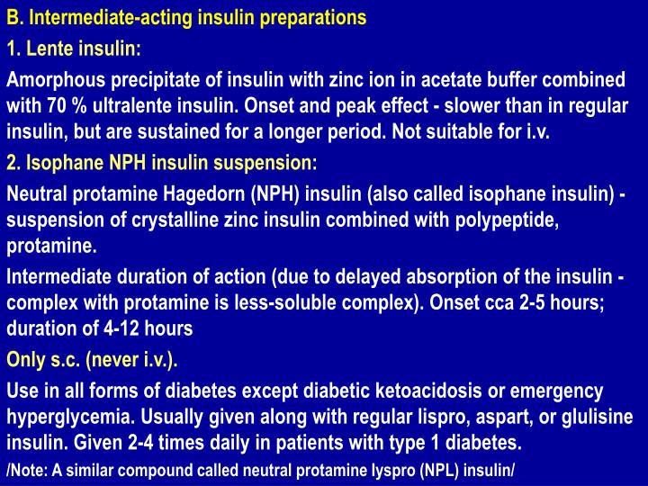 B. Intermediate-acting insulin preparations