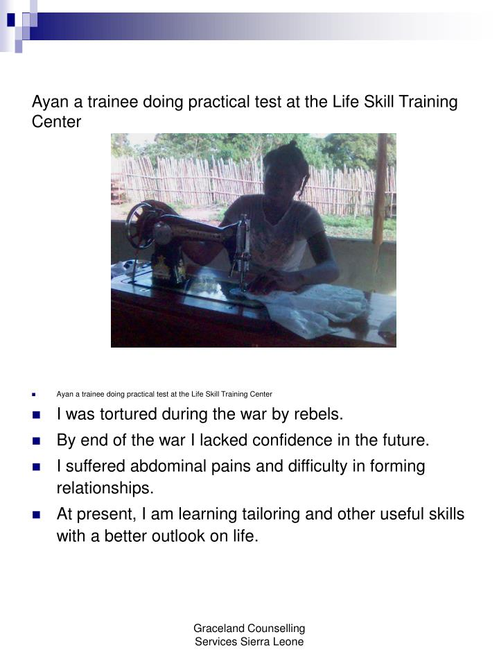 Ayan a trainee doing practical test at the Life Skill Training Center