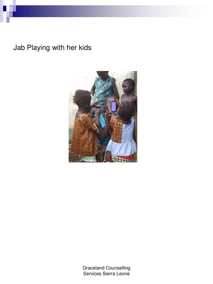 Jab Playing with her kids