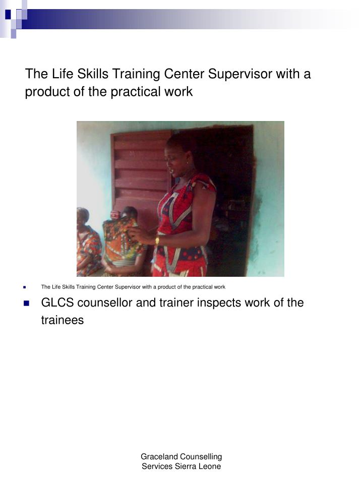 The Life Skills Training Center Supervisor with a product of the practical work