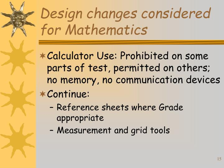 Design changes considered for Mathematics