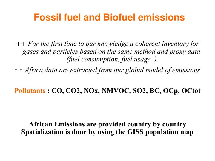 Fossil fuel and biofuel emissions