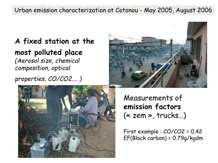 Urban emission characterization at Cotonou - May 2005, August 2006