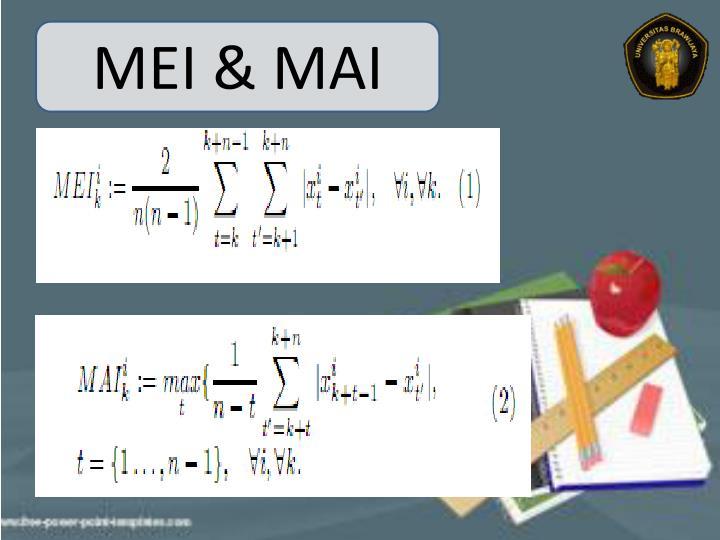 MEI & MAI