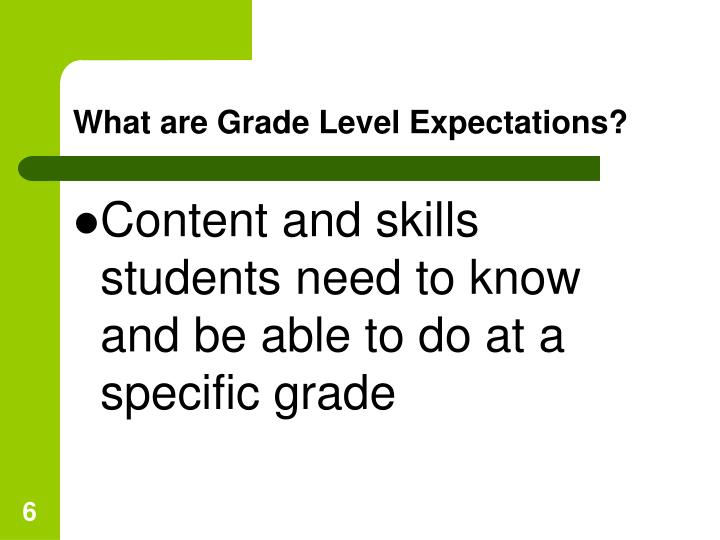 What are Grade Level Expectations?