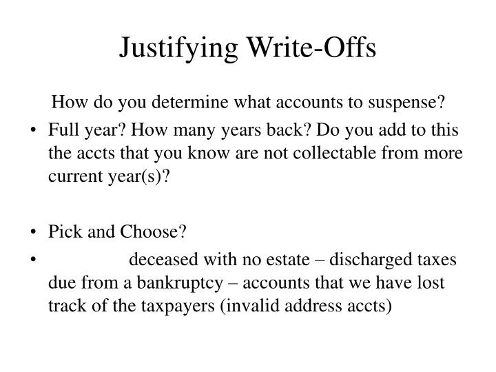 Justifying Write-Offs