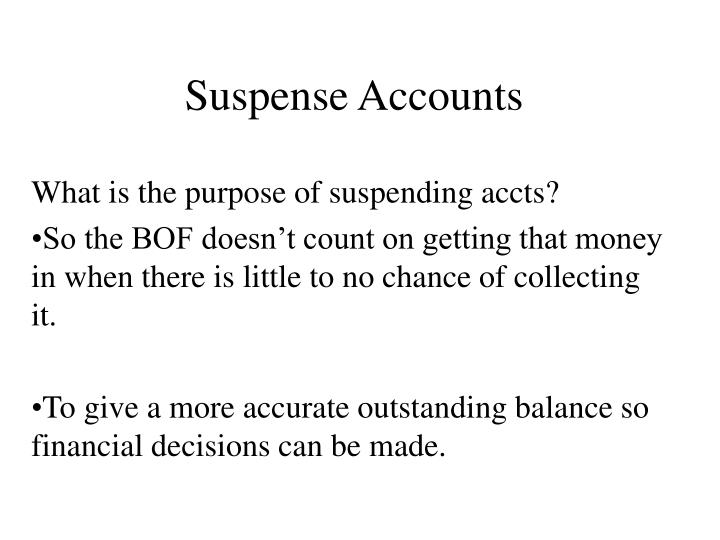 Suspense Accounts