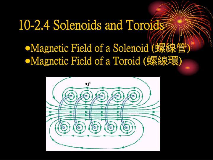 10-2.4 Solenoids and Toroids