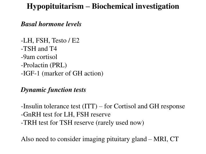 Hypopituitarism – Biochemical investigation
