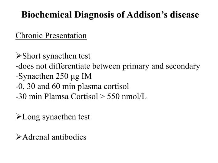Biochemical Diagnosis of Addison's disease