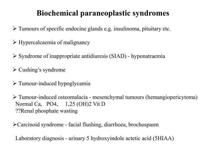 Biochemical paraneoplastic syndromes