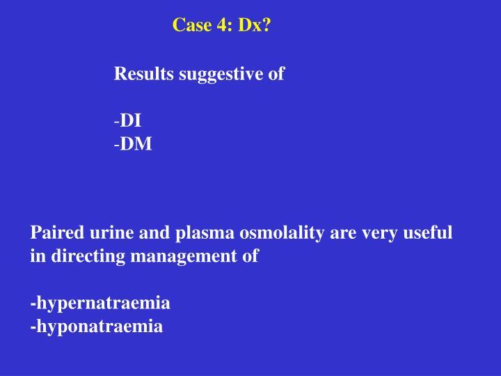 Case 4: Dx?